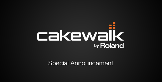 Special Announcement from Cakewalk